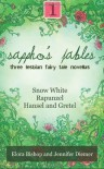 Sappho's Fables, Volume 1: Three Lesbian Fairy Tale Novellas - Elora Bishop, Jennifer Diemer