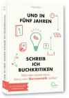 Und in fünf Jahren schreib ich Buchkritiken: Was man wissen muss, bevor man Germanistik studiert - Inga Lüders