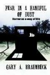 FEAR IN A HANDFUL OF DUST: Horror as a Way of Life - Gary A. Braunbeck