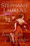 Temptation and Surrender - Stephanie Laurens