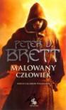 Malowany człowiek Księga 1 - Peter V. Brett