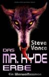Das Mr. Hyde-Erbe - Steve Vance