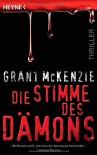 Die Stimme des Dämons: Thriller - Grant McKenzie