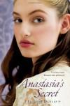 Anastasia's Secret - Susanne Dunlap