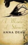 Moment of Silence - Anna Dean