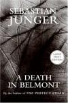 A Death in Belmont - Sebastian Junger
