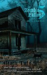 Zombie Fallout 5: Alive In A Dead World - Mark Tufo