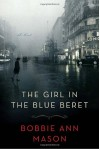 The Girl in the Blue Beret - Bobbie Ann Mason