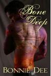 Bone Deep - Bonnie Dee