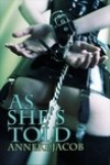 As She's Told - Anneke Jacob