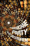 The Hurricane Party (Myths) - Klas Ostergren