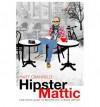 HipsterMattic - Matt Granfield
