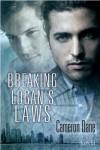 Breaking Logan's Laws  - Cameron Dane