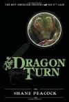 The Dragon Turn - Shane Peacock