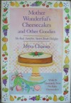 Mother Wonderful's Cheesecakes and Other - Myra Chanin