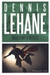 Modlitwy o deszcz - Dennis Lehane