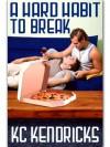 A Hard Habit To Break (Marionville #1) - K.C. Kendricks