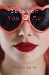 Between You & Me - Marisa Calin