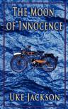 The Moon of Innocence - Uke Jackson