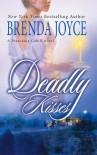 Deadly Kisses - Brenda Joyce