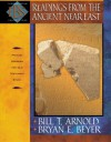 Readings from the Ancient Near East: Primary Sources for Old Testament Study (Encountering Biblical Studies) - Bill T. Arnold