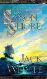 The Saxon Shore (Camulod Chronicles, #4) - Jack Whyte