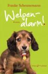 Welpenalarm!: Roman - Frauke Scheunemann