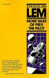 More Tales of Pirx the Pilot - Stanisław Lem