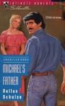 Michael's Father - Dallas Schulze