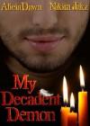 My Decadent Demon - Alicia Dawn, Nikita Jakz