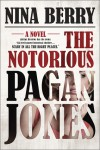 The Notorious Pagan Jones - Nina Berry