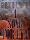 A Song for Lya - George R.R. Martin