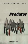 Predator - Vladimir Arsenijević