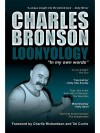 Loonyology: The Autobiography of Britain's Most Notorious Prisoner - Charles Bronson