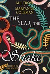 The Year of The Snake - Maryann Coleman, M.J. Trow
