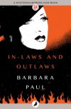 In-Laws and Outlaws - Barbara Paul