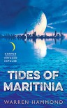 Tides of Maritinia - Warren Hammond