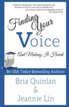 Finding Your Voice and Making it Heard - Bria Quinlan, Jeannie Lin