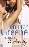 No More Mr. Nice Guy - Jennifer Greene