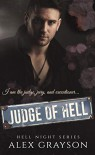 Judge of Hell (Hell Night #3) - Alex Grayson