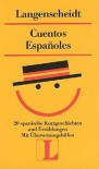 Cuentos Españoles - Various Authors, Langenscheidt-Redaktion