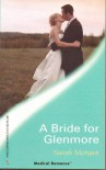 A Bride for Glenmore (Harlequin Medical Romance, 310) (Glenmore Island Doctors) - Sarah Morgan