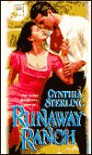 Runaway Ranch: Titled Texans - Cynthia Sterling