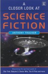 A Closer Look At Science Fiction - Anthony Thacker