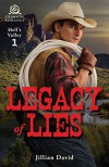 Legacy of Lies (Hell's Valley) - Jillian David