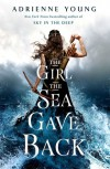 The Girl the Sea Gave Back - Adrienne  Young