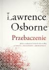 Przebaczenie - Lawrence Osborne