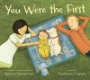 You Were the First - Patricia MacLachlan