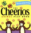 The Cheerios Animal Play Book - Lee Wade