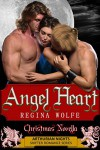 Angel Heart: Christmas Novella (Arthurian Nights Book 0) - Regina Wolfe